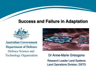 Success and Failure in Adaptation