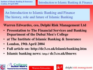 An Introduction to Islamic Banking and Finance  The history, role and future of Islamic Banking