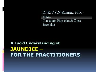 Jaundice –  For the practitioners