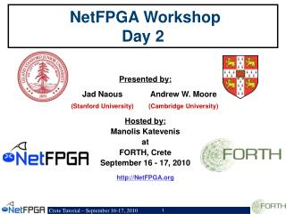 NetFPGA  Workshop Day 2