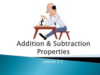 Addition & Subtraction Properties