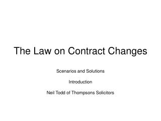The Law on Contract Changes
