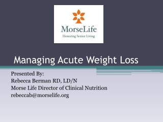 Managing Acute Weight Loss