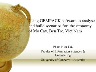 Phạm  Hữu Tài , Faculty of Information Sciences & Engineering University of Canberra – Australia