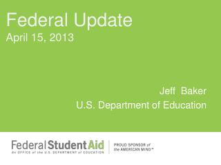 Jeff  Baker U.S. Department of Education