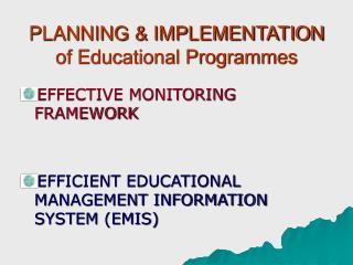 PLANNING & IMPLEMENTATION of Educational Programmes