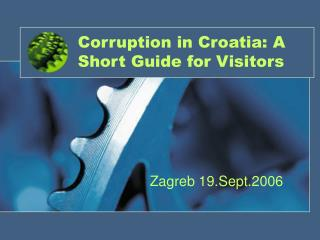 Corruption in Croatia: A Short Guide for Visitors