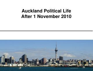 Auckland Political Life After 1 November 2010