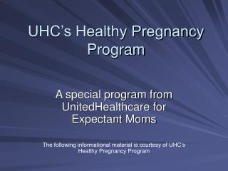 UHC's Healthy Pregnancy Program