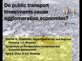 Do public transport investments cause agglomeration economies?