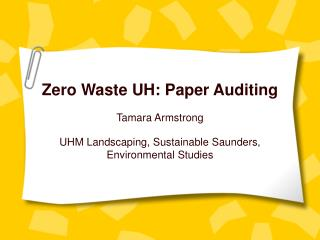 Zero Waste UH: Paper Auditing