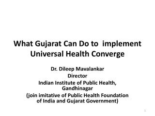 What Gujarat Can Do to  implement Universal Health Converge