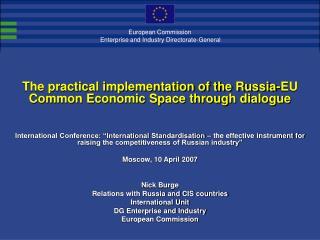 The practical implementation of the Russia-EU Common Economic Space through dialogue