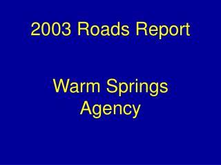2003 Roads Report