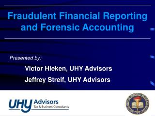 Fraudulent Financial Reporting and Forensic Accounting