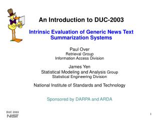 An Introduction to DUC-2003 Intrinsic Evaluation of Generic News Text Summarization Systems