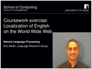 Coursework exercise: Localization of English  on the World Wide Web