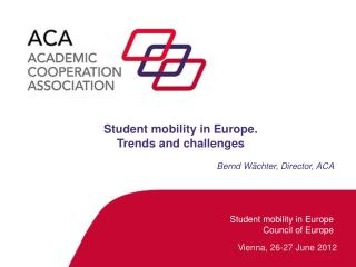 Student mobility in Europe Council of Europe
