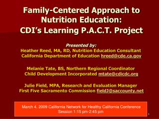 Family-Centered Approach to Nutrition Education:  CDI's Learning P.A.C.T. Project