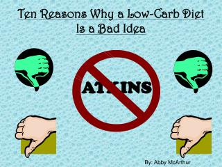 Ten Reasons Why a Low-Carb Diet Is a Bad Idea