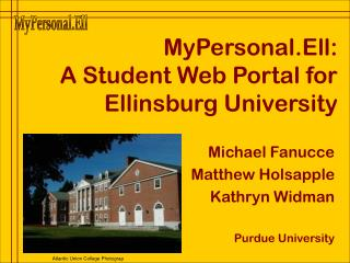 MyPersonal.Ell: A Student Web Portal for Ellinsburg University