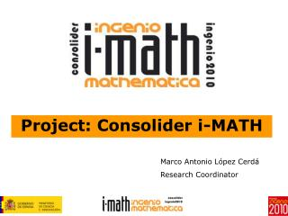 Project: Consolider i-MATH