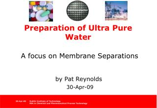 Preparation of Ultra Pure Water