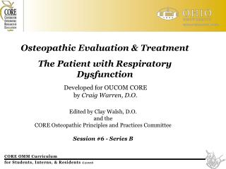 Osteopathic Evaluation & Treatment  The Patient with Respiratory Dysfunction