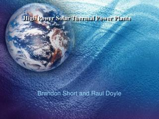 High Power Solar Thermal Power Plants