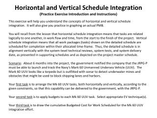 Horizontal and Vertical Schedule Integration (Practice Exercise Introduction and Instructions)