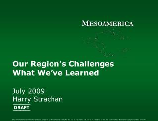 Our Region's Challenges What We've Learned