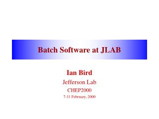 Batch Software at JLAB