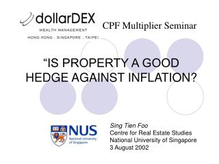 """IS PROPERTY A GOOD HEDGE AGAINST INFLATION?"