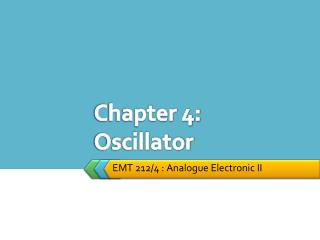 Chapter 4: Oscillator