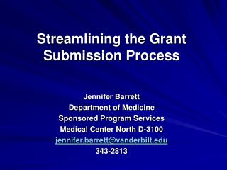 Streamlining the Grant Submission Process