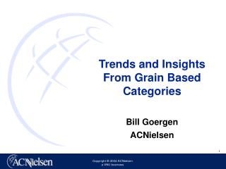 Trends and Insights  From Grain Based Categories