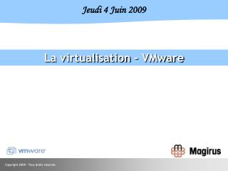La virtualisation - VMware