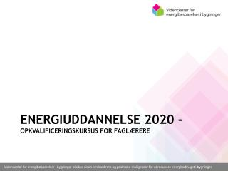 Energiuddannelse 2020 -  opkvalificeringskursus for faglærere