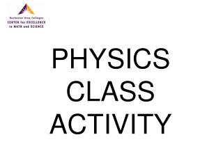 PHYSICS CLASS ACTIVITY