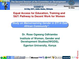 "Study on Mainstreaming Gender in STI in East African Community"","