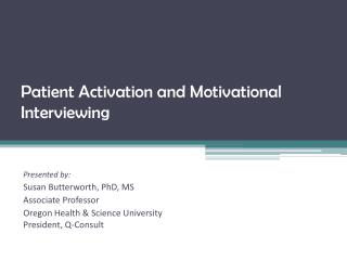 Patient Activation and Motivational Interviewing