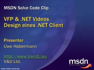 VFP & .NET Videos Design eines .NET Client