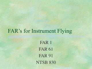 FAR's for Instrument Flying
