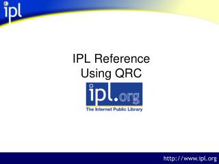 IPL Reference Using QRC