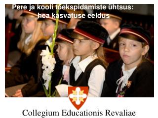 Collegium  Educationis Revaliae