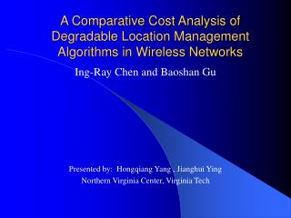 A Comparative Cost Analysis of Degradable Location Management Algorithms in Wireless Networks