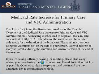 Medicaid Rate Increase for Primary Care  and VFC Administration