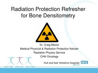 Radiation Protection Refresher for Bone Densitometry