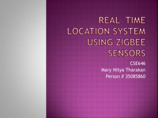 Real  Time Location System using  ZigBeE  Sensors