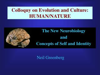 Colloquy on Evolution and Culture: HUMAN/NATURE